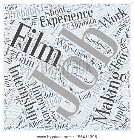 What About Internships In Film Making word cloud concept