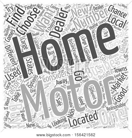 What to Consider When Choosing a Motor Home Dealer word  text background cloud concept