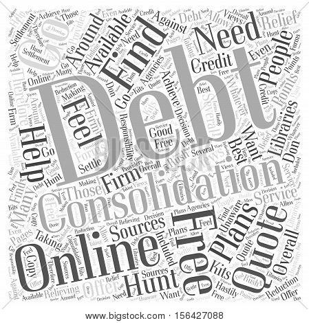 Where to Find a Free Debt Consolidation Quote word cloud  text background concept