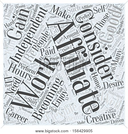 Who Should Consider Becoming an Affiliate word cloud text background concept