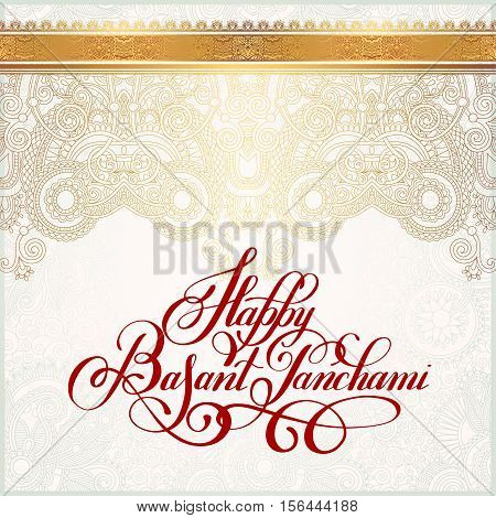 Happy Basant Panchami handwritten ink lettering inscription on gold paisley design for indian winter holiday, calligraphy vector illustration
