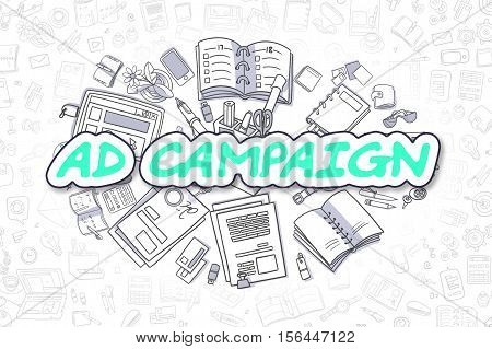 Green Inscription - Ad Campaign. Business Concept with Doodle Icons. Ad Campaign - Hand Drawn Illustration for Web Banners and Printed Materials.