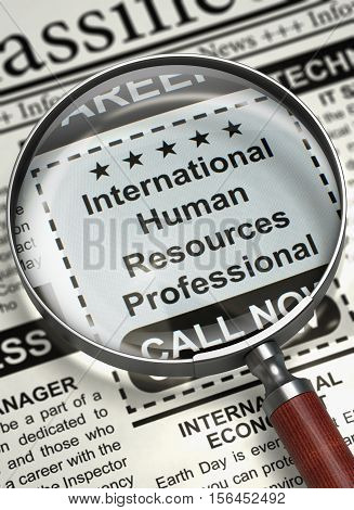 International Human Resources Professional. Newspaper with the Searching Job. Newspaper with Classified Ad International Human Resources Professional. Hiring Concept. Blurred Image. 3D Illustration.