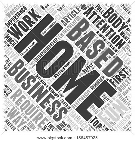 How Much Fun Are You As a Home Based Business Owner word cloud concept