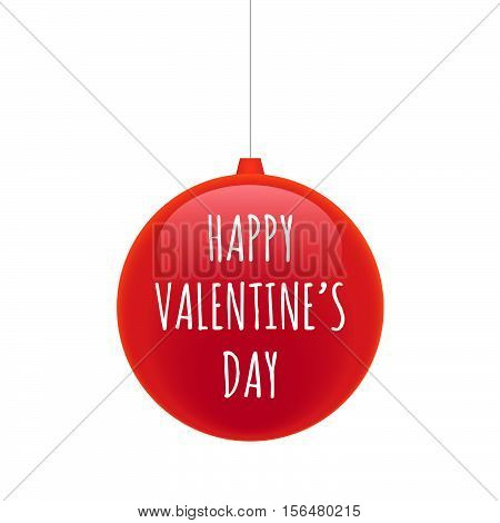 Isolated Christmas Ball With    The Text Happy Valentines Day