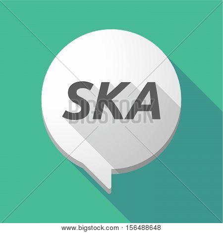 Long Shadow Comic Balloon With    The Text Ska
