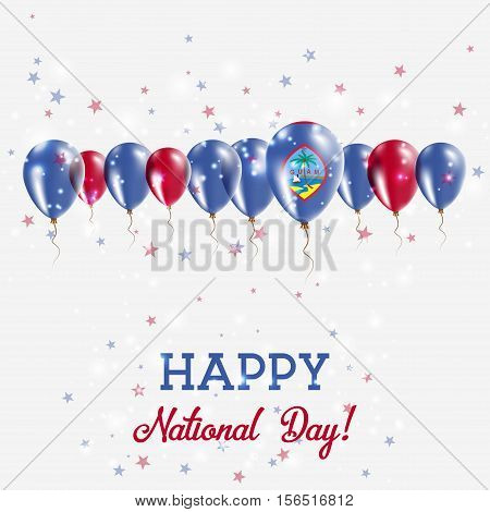 Guam Independence Day Sparkling Patriotic Poster. Happy Independence Day Card With Guam Flags, Confe