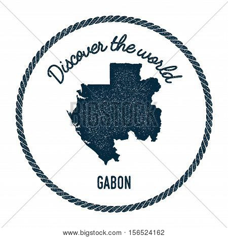 Vintage Discover The World Rubber Stamp With Gabon Map. Hipster Style Nautical Postage Stamp, With R