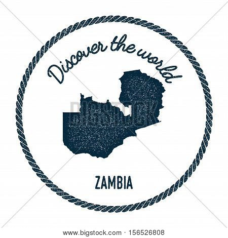 Vintage Discover The World Rubber Stamp With Zambia Map. Hipster Style Nautical Postage Stamp, With