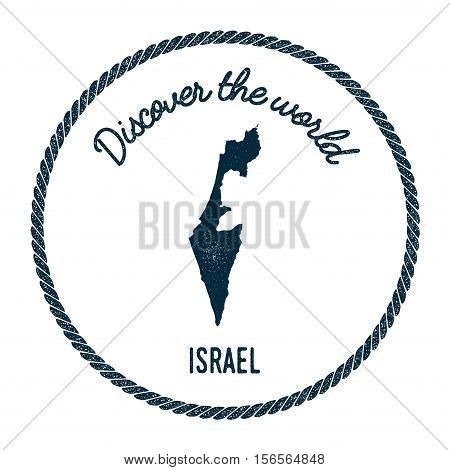 Vintage Discover The World Rubber Stamp With Israel Map. Hipster Style Nautical Postage Stamp, With
