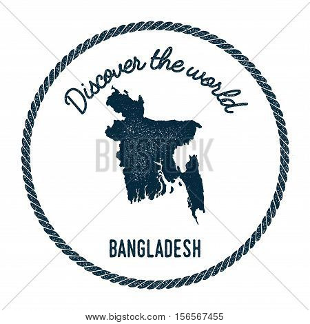 Vintage Discover The World Rubber Stamp With Bangladesh Map. Hipster Style Nautical Postage Stamp, W
