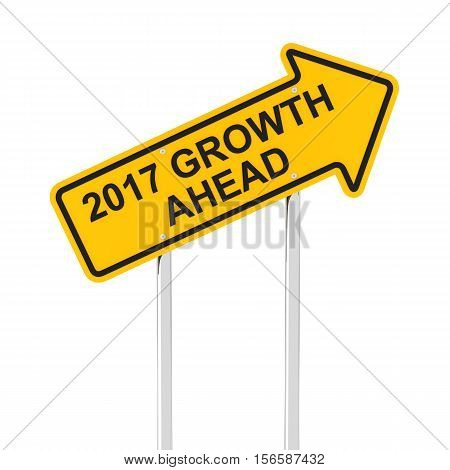 2017 growth ahead road sign, 3d render