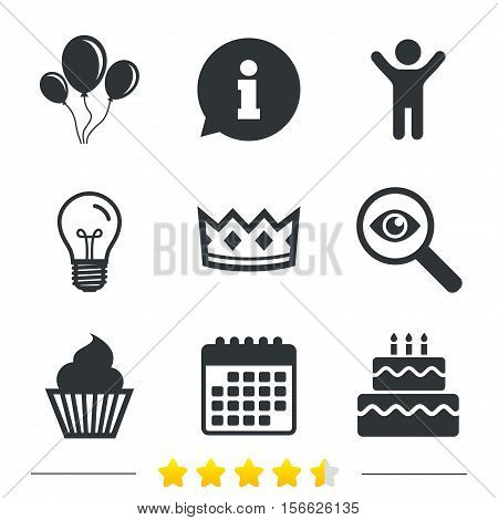 Birthday crown party icons. Cake and cupcake signs. Air balloons with rope symbol. Information, light bulb and calendar icons. Investigate magnifier. Vector