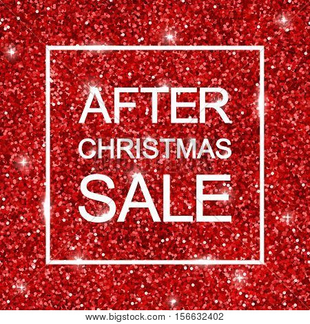 After Christmas Sale background, red shiny glitter. Vector