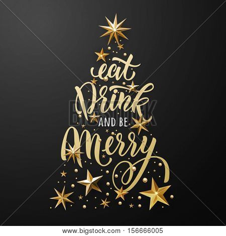 Gold foil Christmas tree card. Eat, drink and be Merry of gold stars. Vector hand lettering, stars with golden glittering foil gilding. Christmas decoration