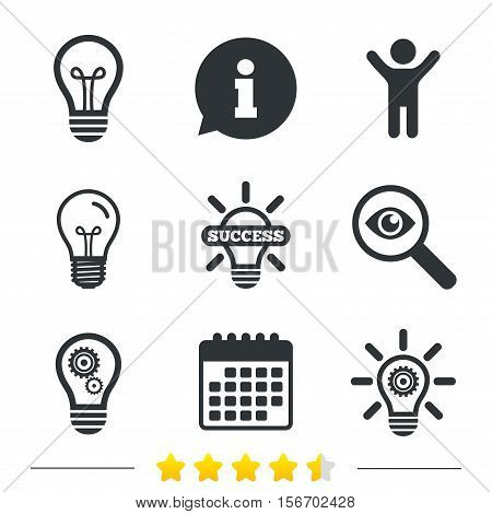 Light lamp icons. Lamp bulb with cogwheel gear symbols. Idea and success sign. Information, light bulb and calendar icons. Investigate magnifier. Vector