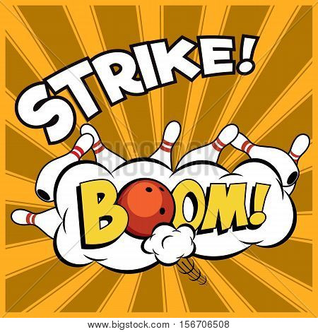 Vector pop-art bowling illustration on a vintage background. Bowling strike with Boom word.
