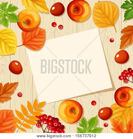 Vector paper card, colorful autumn leaves, apples, rowanberries and chestnuts on a wooden background.