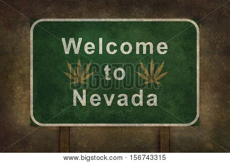Welcome to Nevada with cannabis leaf road sign illustration with distressed foreboding background