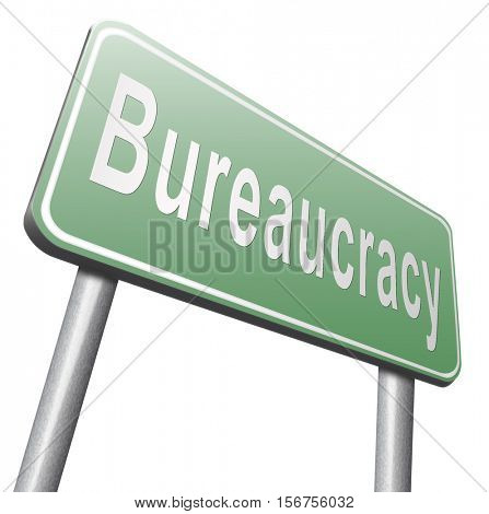 Bureaucracy paper work and public administration of official files and documents, road sign billboard. 3D illustration, isolated, on white