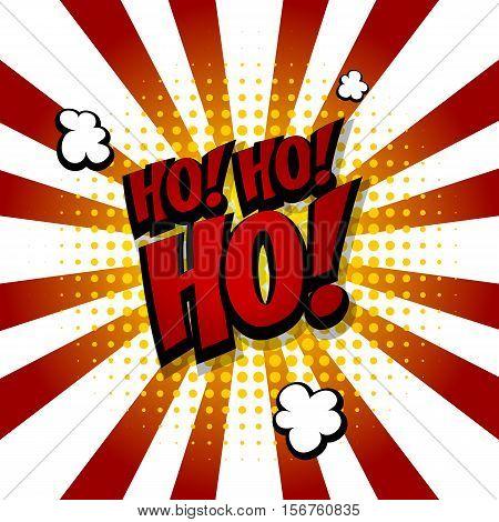 Santa hohoho Speech comic bubble text halftone white red colored background. Pop art style ho-ho-ho vector illustration. Holiday burst expression speech pop art bubble cloud. Boom communication humor