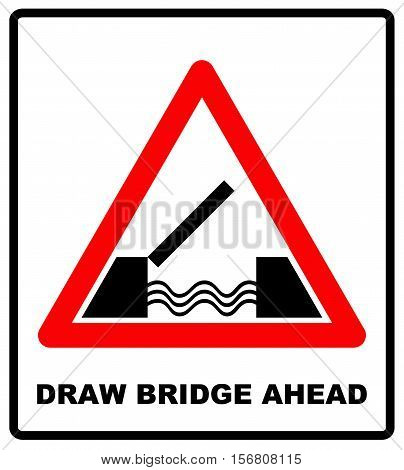Draw bridge ahead vector sticker. Lifting bridge warning sign icon in flat style on a white background. traffic warning road icon in red triangle isolated on white