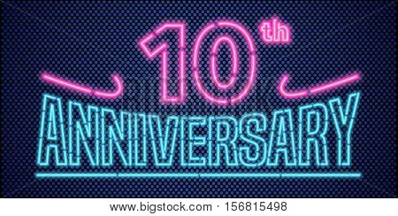 10 years anniversary vector illustration banner flyer logo icon symbol advertisement. Graphic design element with vintage style neon font for 10th anniversary birthday card