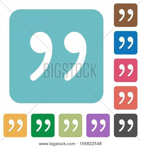 Quotation mark white flat icons on color rounded square backgrounds