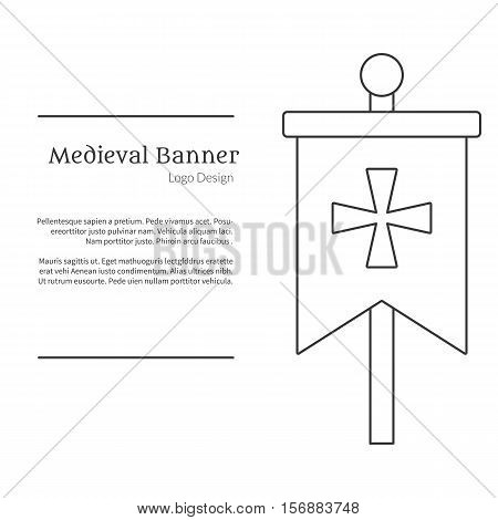 Medieval banner knight flag. Single logo in modern thin line style isolated on white background. Outline medieval theme symbol. Simple mono linear pictogram. Stroke vector logotype template.