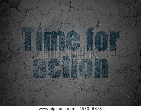 Time concept: Blue Time for Action on grunge textured concrete wall background
