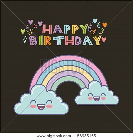 happy birthday card with cute raibow icon over balck background. colorful design. vector illustration