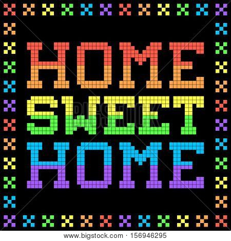 8-bit Pixel Rainbow Home Sweet Home Sign
