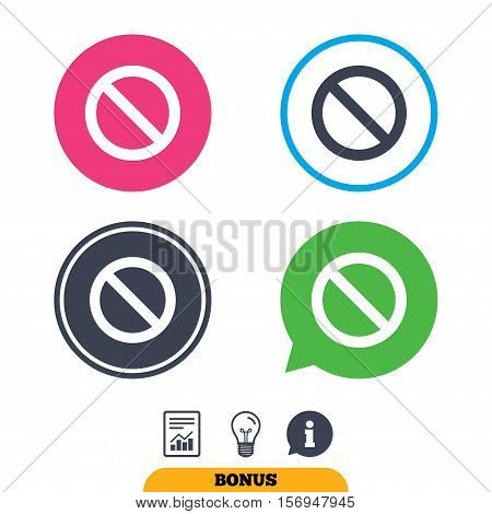 Stop sign icon. Prohibition symbol. No sign. Report document, information sign and light bulb icons. Vector
