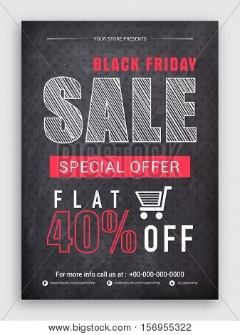 Black Friday Sale Flyer, Sale Banner, Sale Poster, Sale Pamphlet, Special Flat Discount Upto 40% Off, Vector Illustration in Chalkboard Style.