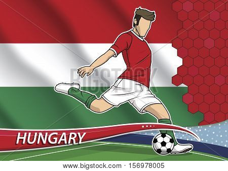 Vector illustration of football player shooting on goal. Soccer team player in uniform with state national flag of Hungary.