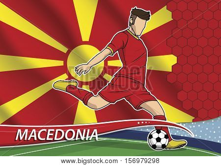 Vector illustration of football player shooting on goal. Soccer team player in uniform with state national flag of Macedonia.