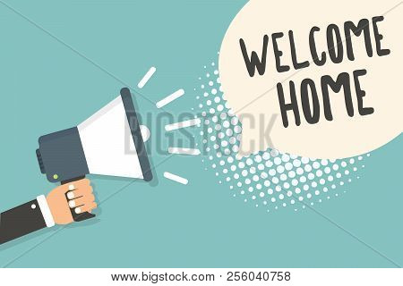 Handwriting text Welcome Home. Concept meaning Expression Greetings New Owners Domicile Doormat Entry Man holding megaphone loudspeaker speech bubble blue background halftone. poster