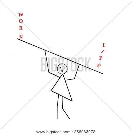 Woman with arms raised carries a stick, bar and inscription work and life, a primitive pattern in a black pencil on a white background. Symbolic drawing, a symbol of balance between work, home poster