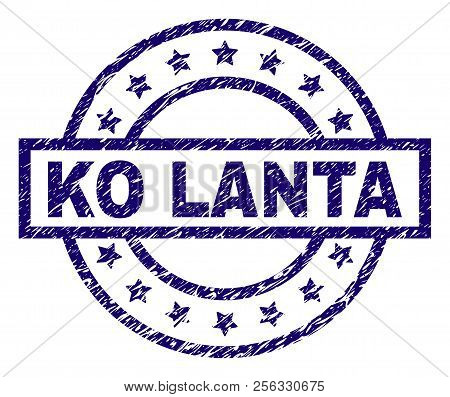 Ko Lanta Seal Print With Distress Texture. Designed With Rectangle, Circles And Stars. Blue Vector R