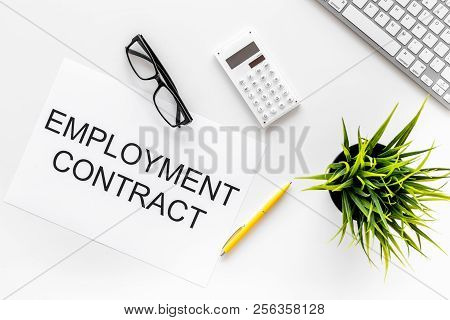 Recruitment Concept. Words Employment Contract On Office Desk With Computer On White Backround Top V