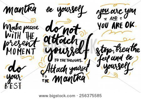 Stop, Breathe, Feel And Be Yourself. Do Not Attach Yourself To The Thoughts, Attach Yourself To The