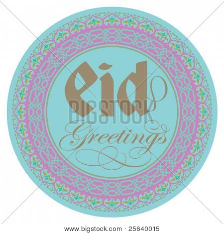 'Eid Greetings' in an intricare round border.