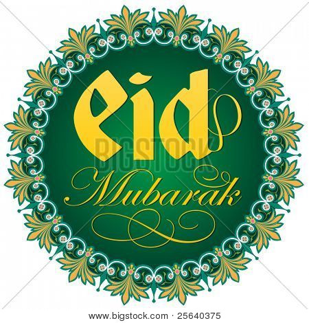 'Eid Greetings' with an intricare round border.
