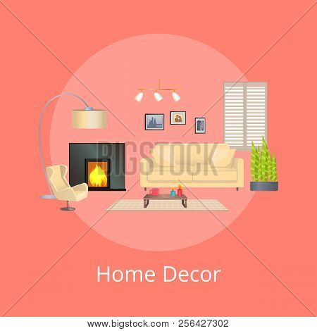Home Decor, Comfortable Flat, Vector Poster, Small Elegant Coffee Table, Pictures Set, Cute Flower,