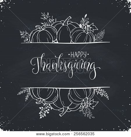 Happy Thanksgiving Greeting Card Template. Autumn Composition With Hand Drawn  Pumkins On Blackboard