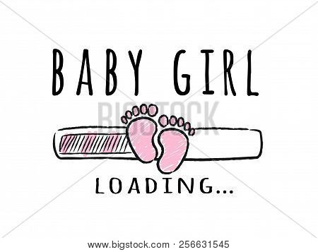 Progress Bar With Inscription - Baby Girl Loading And Kid Footprints In Sketchy Style. Vector Illust