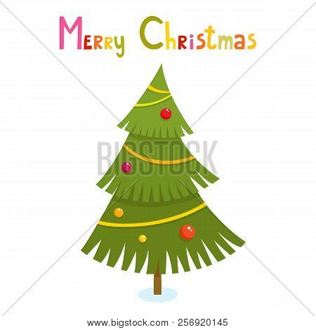 Christmas Tree In Cartoon Style Isolated On White