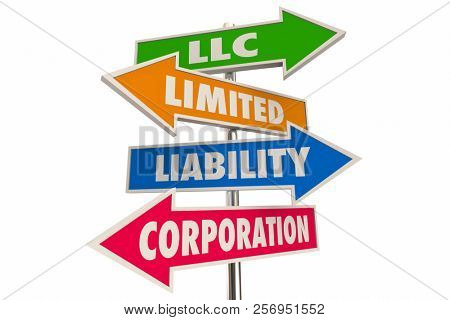 LLC Limited Liability Corporation Business Model Arrow Signs 3d Illustration