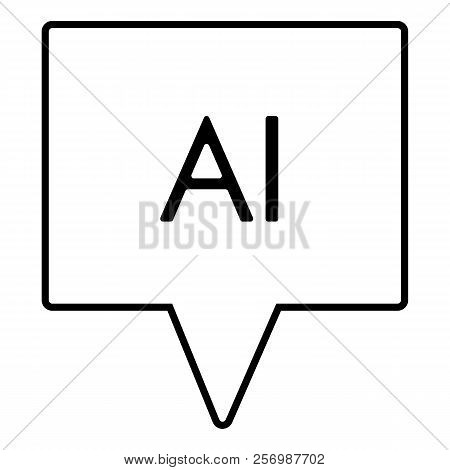 Chat Thin Line Icon. Artificial Intelligence Vector Illustration Isolated On White. Chatbot Outline
