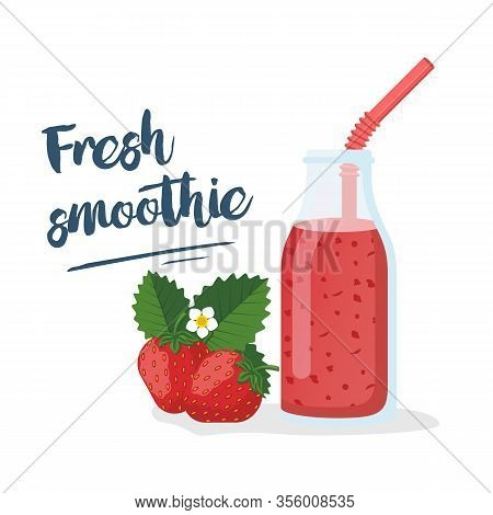 Strawberry Smoothie. Template For Menu Or Banner For Healthy Eating. Fresh Energetic Drink For Healt